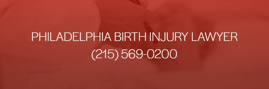 Philadelphia Birth Injury Attorney